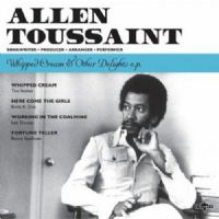 Allen Toussaint ‎– Whipped Cream & Other Delights E.P. RSD 2016